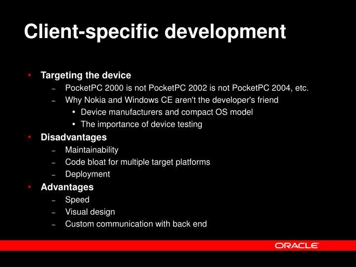 Client-specific development