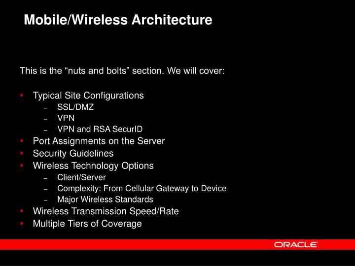 Mobile/Wireless Architecture
