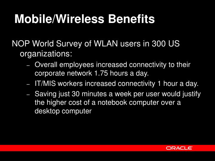 Mobile/Wireless Benefits