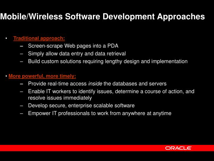 Mobile/Wireless Software Development Approaches