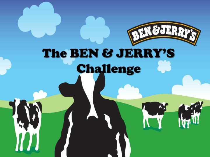 The BEN & JERRY'S Challenge