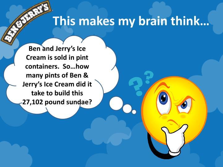 This makes my brain think…