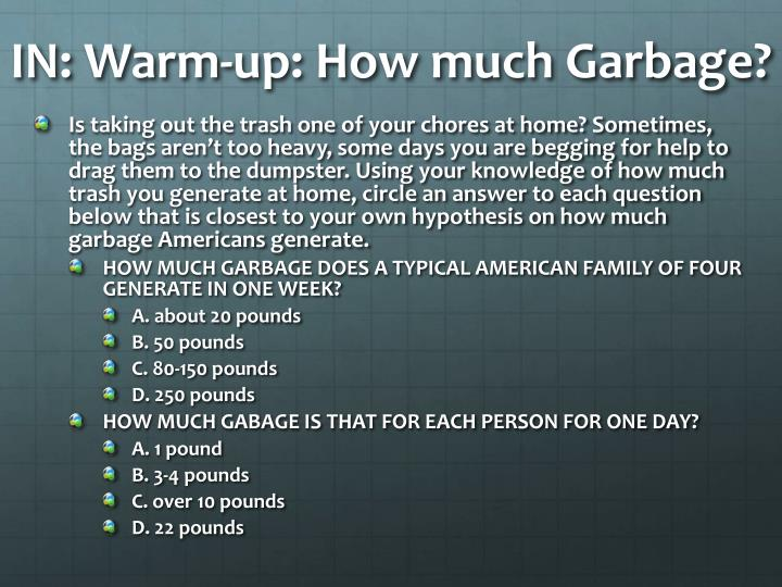 IN: Warm-up: How much Garbage?