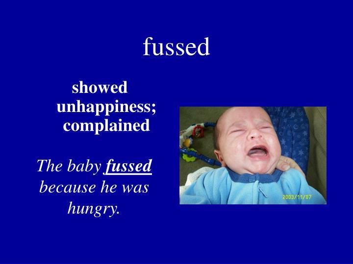 fussed
