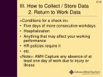 iii how to collect store data 2 return to work data