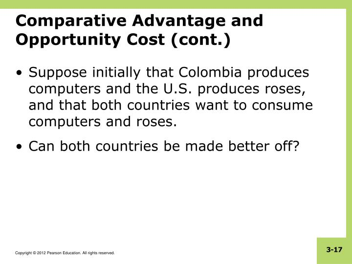 Comparative Advantage and Opportunity Cost (cont.)