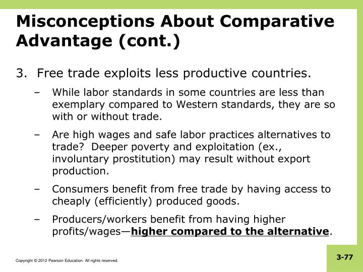 Misconceptions About Comparative Advantage (cont.)