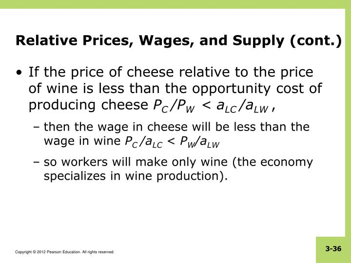 Relative Prices, Wages, and Supply (cont.)