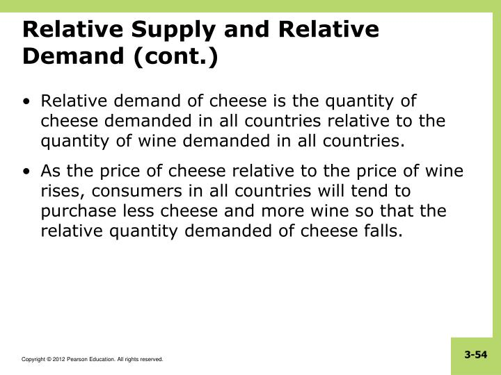 Relative Supply and Relative Demand (cont.)