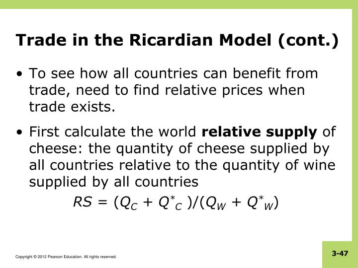 Trade in the Ricardian Model (cont.)