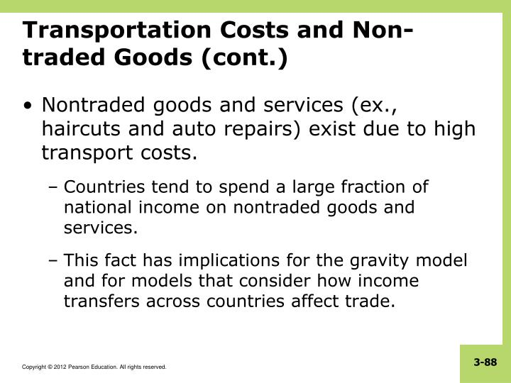 Transportation Costs and Non-traded Goods (cont.)