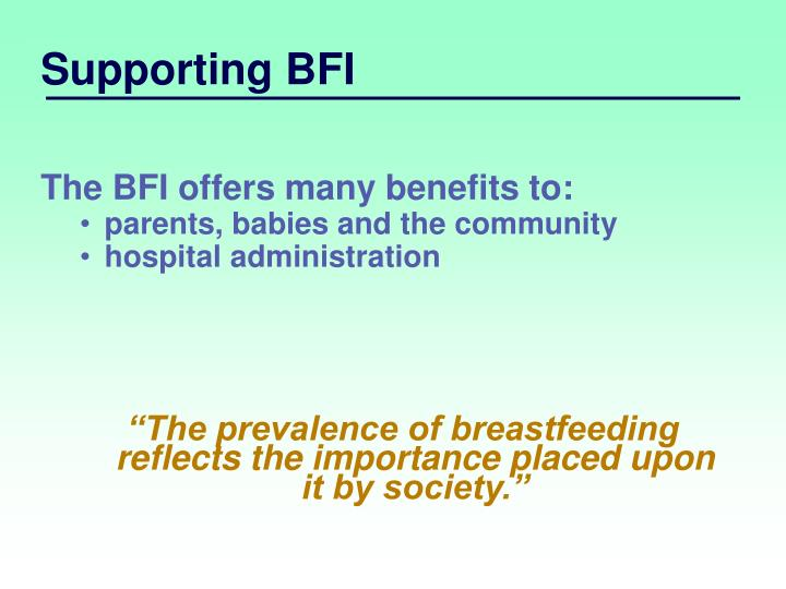 Supporting BFI