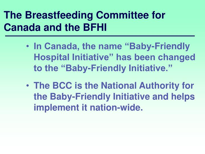 The Breastfeeding Committee for Canada and the BFHI