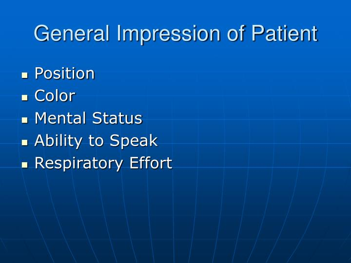 General Impression of Patient