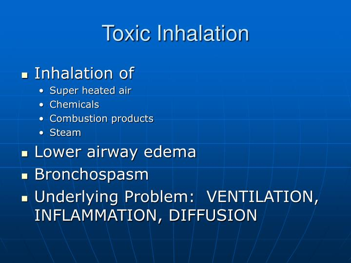 Toxic Inhalation