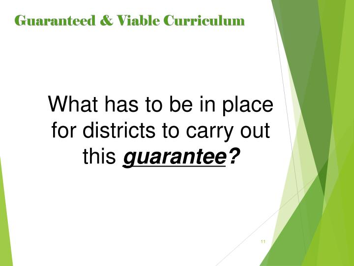 What has to be in place for districts to carry out this