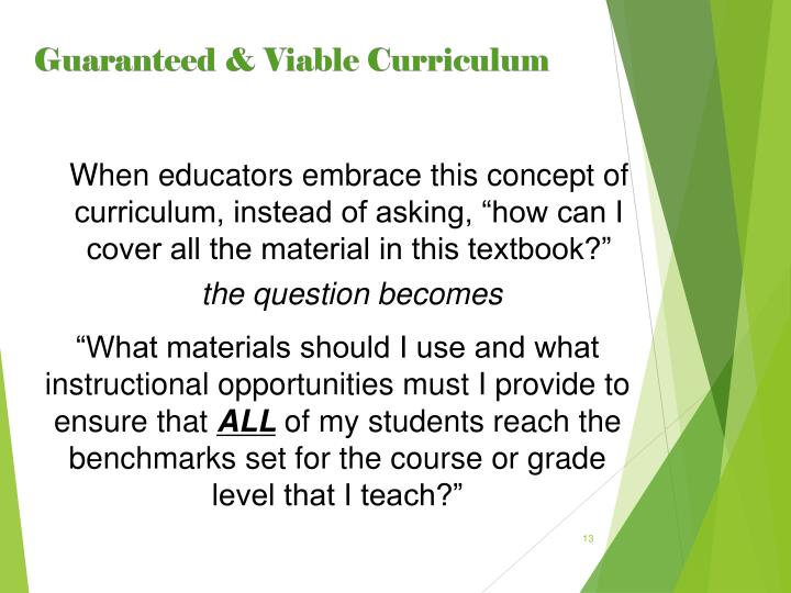 "When educators embrace this concept of curriculum, instead of asking, ""how can I cover all the material in this textbook?"""