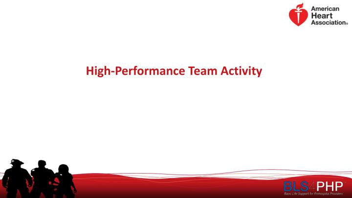High-Performance Team Activity
