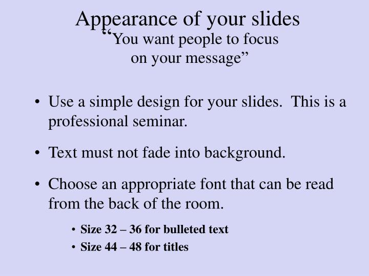 Appearance of your slides