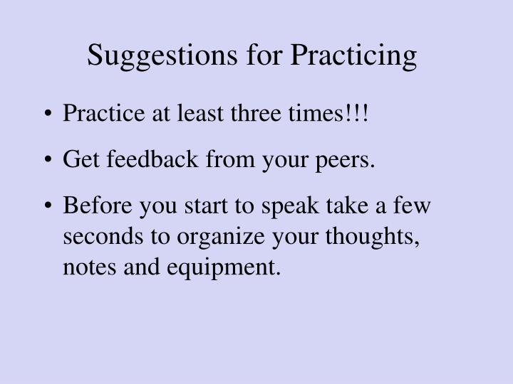 Suggestions for Practicing