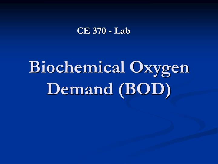 Biochemical oxygen demand bod