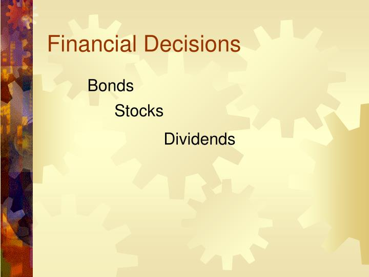 Financial Decisions