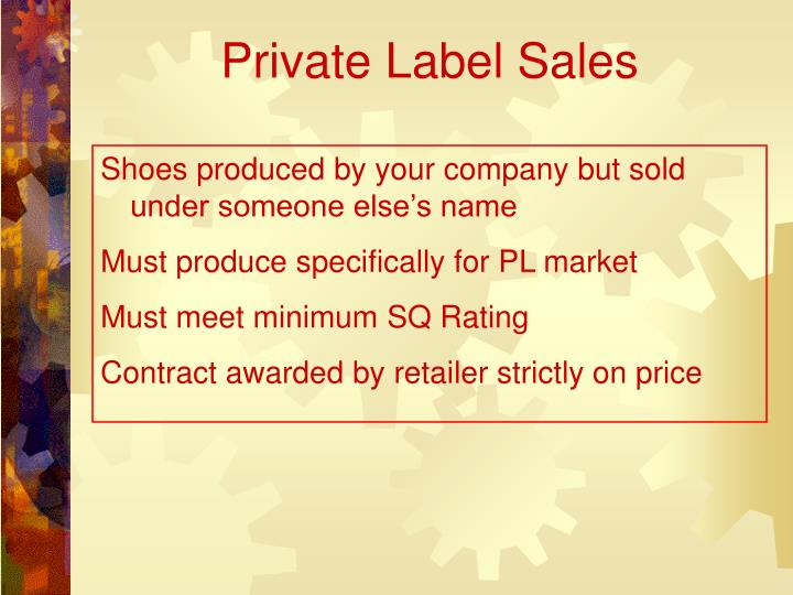 Private Label Sales