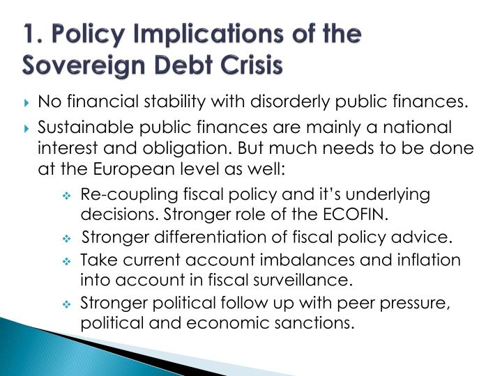 1. Policy Implications of the Sovereign Debt Crisis