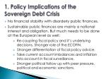 1 policy implications of the sovereign debt crisis