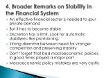 4 broader remarks on stability in the financial system