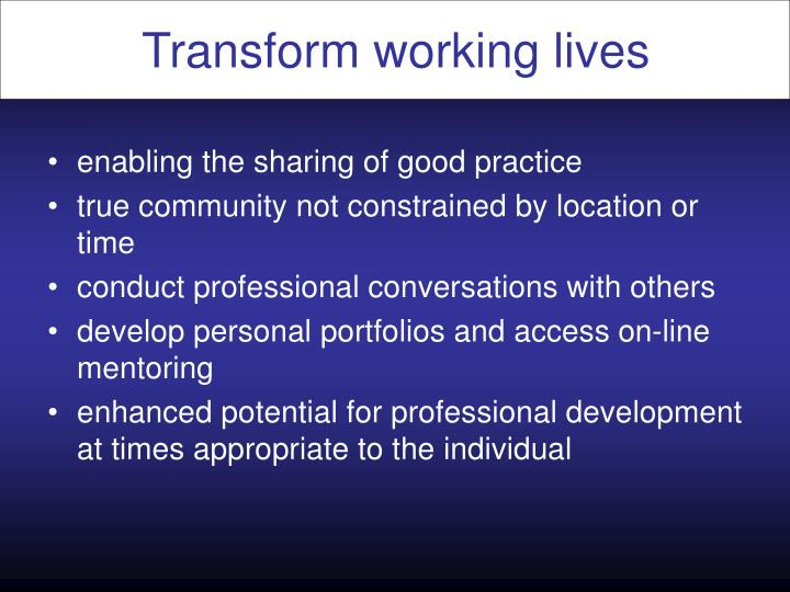 Transform working lives