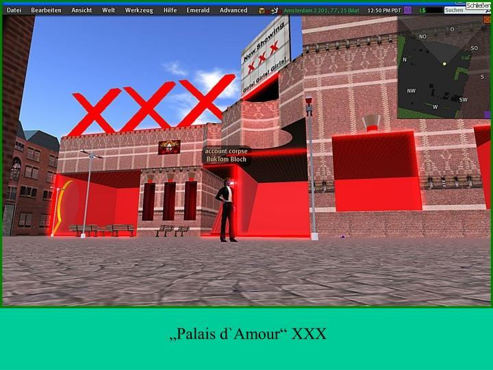 """""""Palais d`Amour"""" XXX"""
