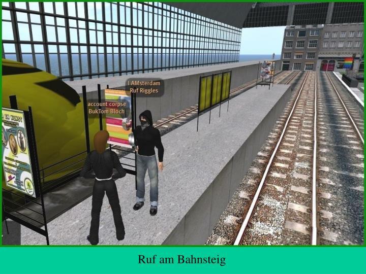 Ruf am Bahnsteig