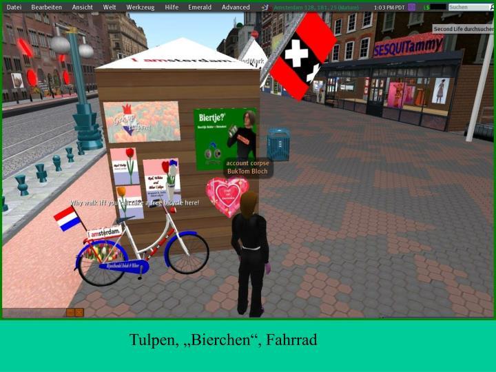 """Tulpen, """"Bierchen"""", Fahrrad"""