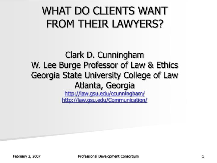 WHAT DO CLIENTS WANT