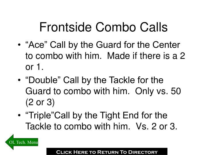Frontside Combo Calls