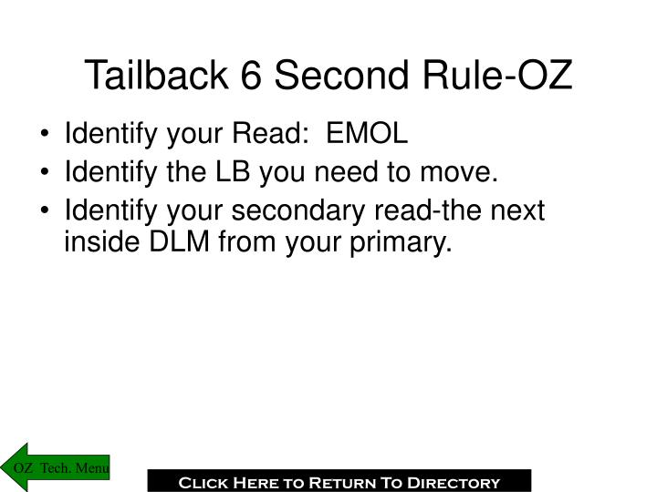 Tailback 6 Second Rule-OZ