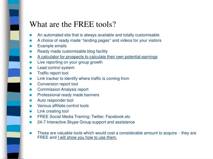 What are the FREE tools?