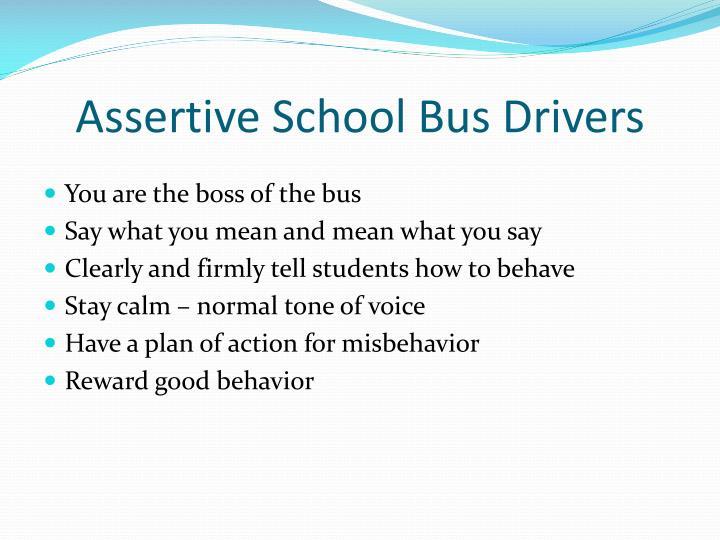 Assertive School Bus Drivers