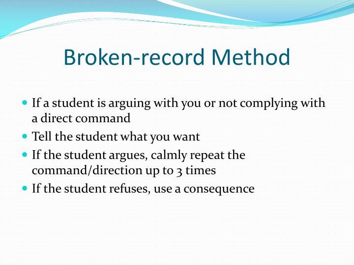Broken-record Method
