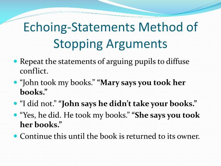 Echoing-Statements Method