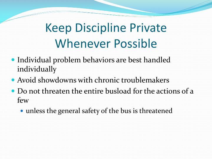 Keep Discipline Private