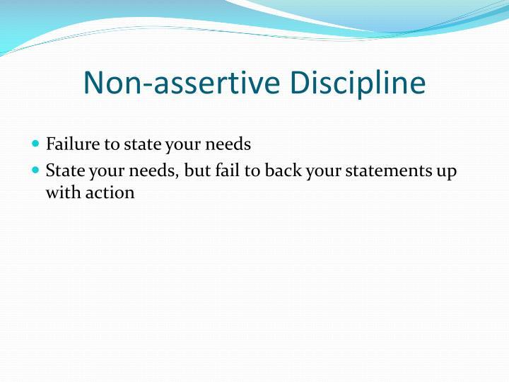 Non-assertive Discipline