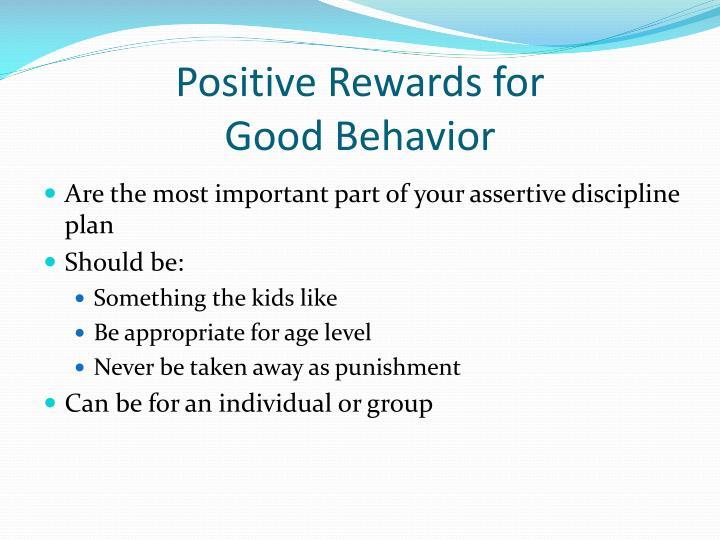 Positive Rewards for
