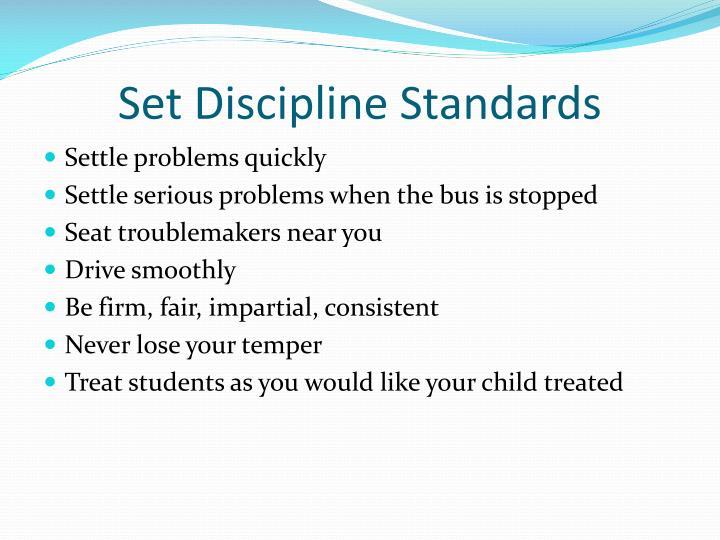 Set Discipline Standards