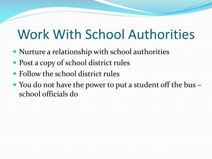 Work With School Authorities