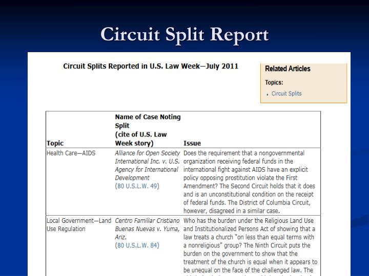 Circuit Split Report