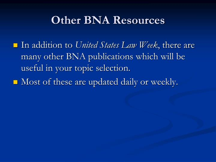 Other BNA Resources