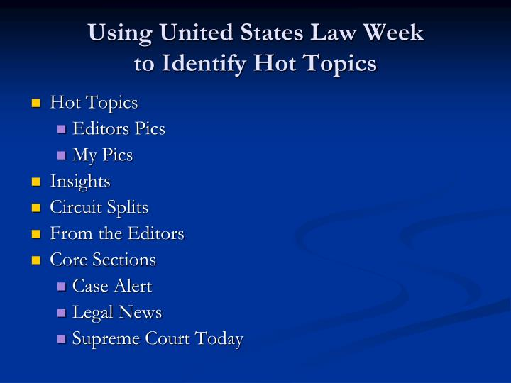 Using United States Law Week