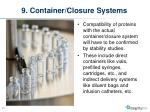 9 container closure systems